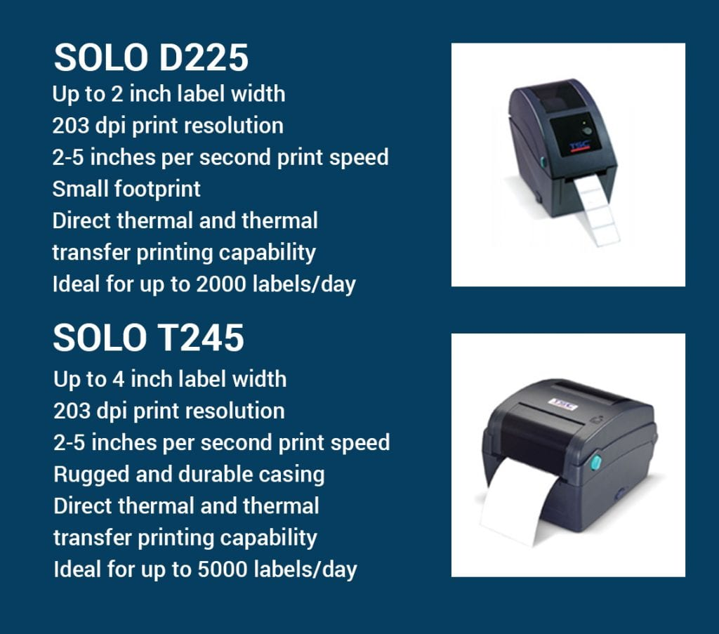 Thermal Label Printers - SOLO D225 2 inch label printer and T245 Thermal Transfer label printer